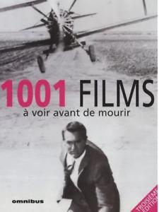 LIVRE 1001 FILMS A VOIR AVANT DE MOURIR / FILMOTHEQUE IDEALE, OMNIBUS 3e EDITION