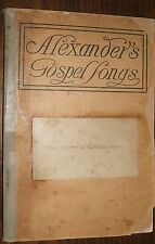 1908 Alexander's Gospel Songs Vintage Song Book Fleming H. Revell NY 165 Pages