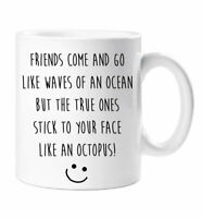 Octopus Friend Mug Best Friends Quote Gift Cup Funny Novelty Ceramic