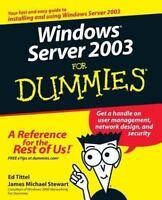 Windows Server 2003 For Dummies by Tittel, Ed, Stewart, James Michael
