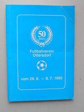 50 Jahre Fußballverein Ottersdorf 1985 Fußball Vereinsgeschichte