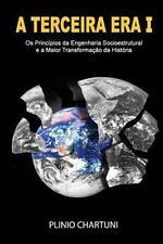 A Terceira Era: A Terceira Era I : Os Princípios Da Engenharia...