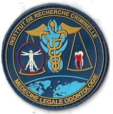 Ecusson PVC POLICE INSTITUT DE RECHERCHE CRIMINELLE MEDECINE LEGALE ODONTOLOGIE