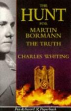 HUNT FOR MARTIN BORMANN : The Truth.  Whiting   new SB