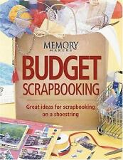 Budget Scrapbooking by Memory Makers Books