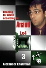 Opening for White according to Anand. Book 3. NEW CHESS