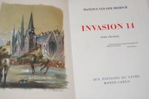 INVASION 14 MAXENCE VAN DER MEERSCH 2/2  ILLUSTRE BARRET 1948 GUERRE 1914 1918