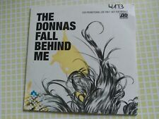 1 TRACK PROMO CD THE DONNAS - FALL BEHIND ME - ATLANTIC EUROPE 2004 VG+