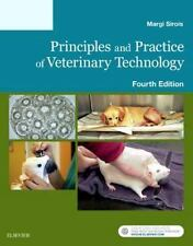 NEW Principles and Practice of Veterinary Technology by Margi Sirois 2016 4e 4th