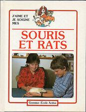SOURIS ET RATS = j'aime et je soigne mes souris et rats par POPE & HENNO