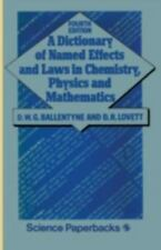 Dictionary of Named Effects and Laws in Chemistry  Physics and-ExLibrary