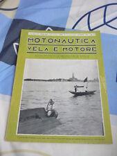 MOTONAUTICA VELA E MOTORE N. 7 LUGLIO 1938