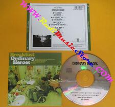 CD BREAKFAST Ordinary Heroes 2004 Italy MESCAL 5152242 no lp mc dvd (CS9)