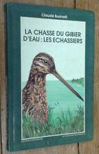 La Chasse du gibier d'eau: les échassiers