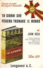 10 giorni che fecero tremare il mondo. di John Reed - Ed. Longanesi