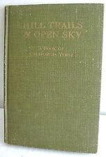 Hill Trails & Open Sky, A Book of California Verse, HC 1919, Harry Noyes Pratt