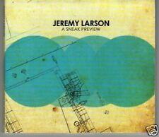 (D620) Jeremy Larson, A Sneak Preview - DJ CD