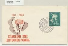 YUGOSLAVIA 1953 LIBERATION OF ISTRIA FIRST DAY COVER RARE Sc#393 Mi733(SEE BELOW