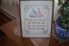 vintage sampler Make New Friends But keep the old ones