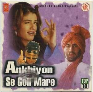 Gulshan Kumar Presents ANKHIYON SE GOLI MARE – 1998 Indian 10 tr. compilation CD