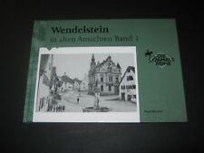Franz Krämer: Wendelstein in alten Ansichten, Band 1