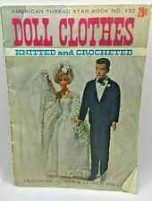 Vintage Doll Clothes, Manual, Knitted & Crocheted, by American Thread Star Book.