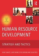 Human Resource Development: Strategy and tactics