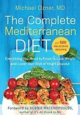 COMPLETE MEDITERRANEAN DIET Heart Health Cookbook 500 Recipes Michael Ozner, MD
