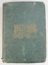 Priest And Nun Antique Book 1869 Julia McNair Wright Crittenden Philadelphia (O)