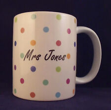 Personalised Polka dot - Coffee Mug - Thank You Teacher - Birthday - Xmas - Gift
