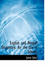 English and Bengali Dictionary, for the Use of , Sykes-,
