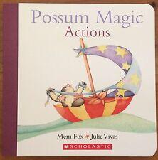 POSSUM MAGIC ACTIONS BY MEM FOX AND JULIE VIVAS ~ NEW BOARD BOOK