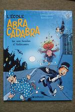 BD l'école abracadabra n°9 les six trouilles d'halloween EO 1999 TBE tranchand