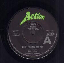 "KIM FOWLEY – Born To Make You Cry (1972 ACTION DEMO VINYL SINGLE 7"" UK)"