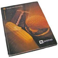 1978 Maytag Basic Microwaving Cook Book By Barbara Methven