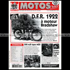 MOTOS D'HIER N°55 DFR BRADSHAW AJS 500 M20 SCOOTER PEUGEOT S57 FRANCK LUCAS