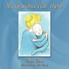 My Grandma Was There (Paperback or Softback)