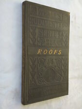 WYNDHAM TARN.AN ELEMENTARY TREATISE ON THE CONSTRUCTION OF ROOFS.1883 B/W ILLS
