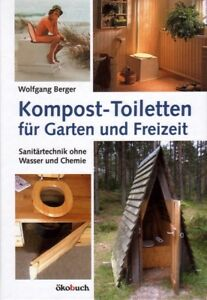Kompost Toiletten Kompostklo Selbstbau Bauanleitung wasserlose Klos Trockenklo