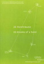 Siemen, 20 Hotelträume dreams of a hotel, Kahla Porzellan ceramic design contest