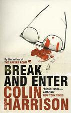 Break and Enter, Colin Harrison