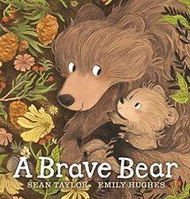 A Brave Bear by Sean Taylor (Hardback, 2016)