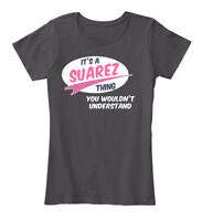 Its A Suarez Thing! - It's Thing You Wouldn't Women's Premium Tee T-Shirt