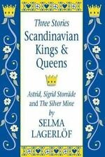 Scandinavian Kings & Queens: Astrid, Sigrid Storrade and the Silver Mine (Paperb