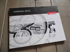 "CATALOGUE MONTRES ""CERTINA"" COLLECTION 2011 HOMME FEMME PRICE LIST 76 pages"