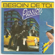 """PASSION Vinyle 45 tours 7"""" BESOIN DE TOI - LA NON VIOLENCE - WEA 249502 F Reduit"""