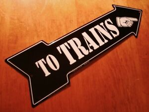 TO TRAINS Right Arrow Sign Finger Pointing Model Railroad Display Home Decor NEW