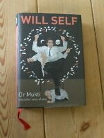 Dr Mukti and Other Tales of Woe by Will Self (Hardback, 2004) -first edition