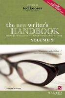 The New Writer's Handbook: A Practical Anthology of Best Advice for Your Craft &