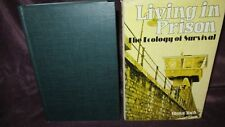 Living in PRISON ~ Hans TOCH. Ecology Survival 1st Edn 1977 HbDj  UNread in MELB